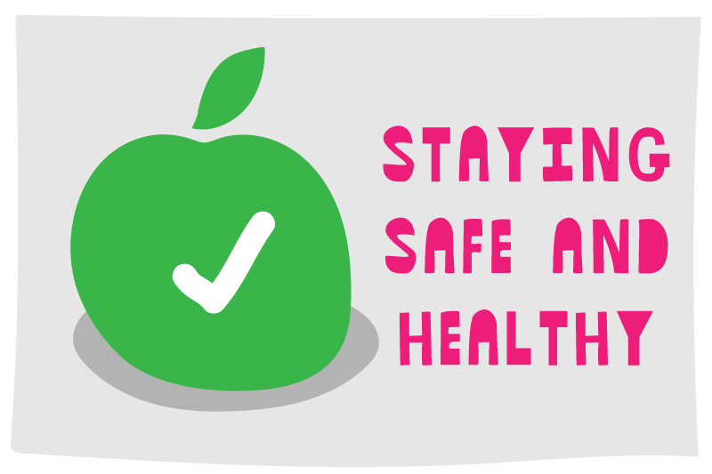 Tips for staying safe and healthy